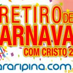 Igreja Matriz realiza Retiro de Carnaval
